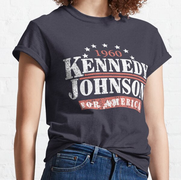 Vintage Kennedy Johnson 1960 Presidential Campaign Classic T-Shirt