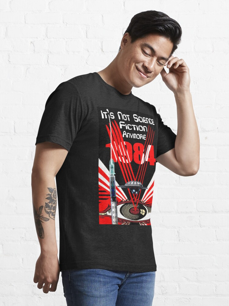 Alternate view of It's Not Science Fiction Anymore Essential T-Shirt
