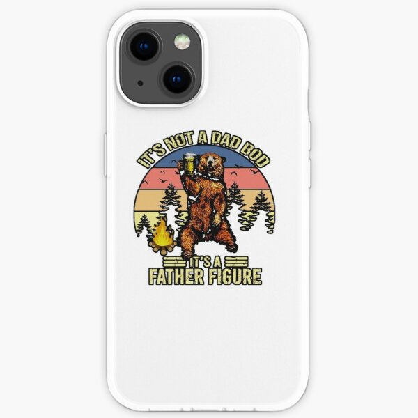ITS BOT A DAD BOD IS FATHER FIGURE  iPhone Soft Case
