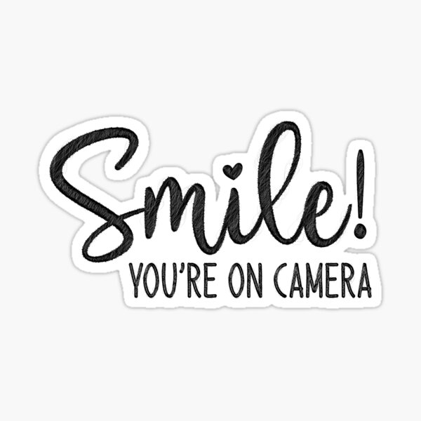 Smile You're On Camera, doormat Sticker