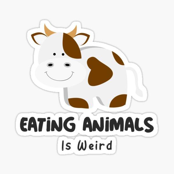 Eating Animals is Weird - Cow Sticker