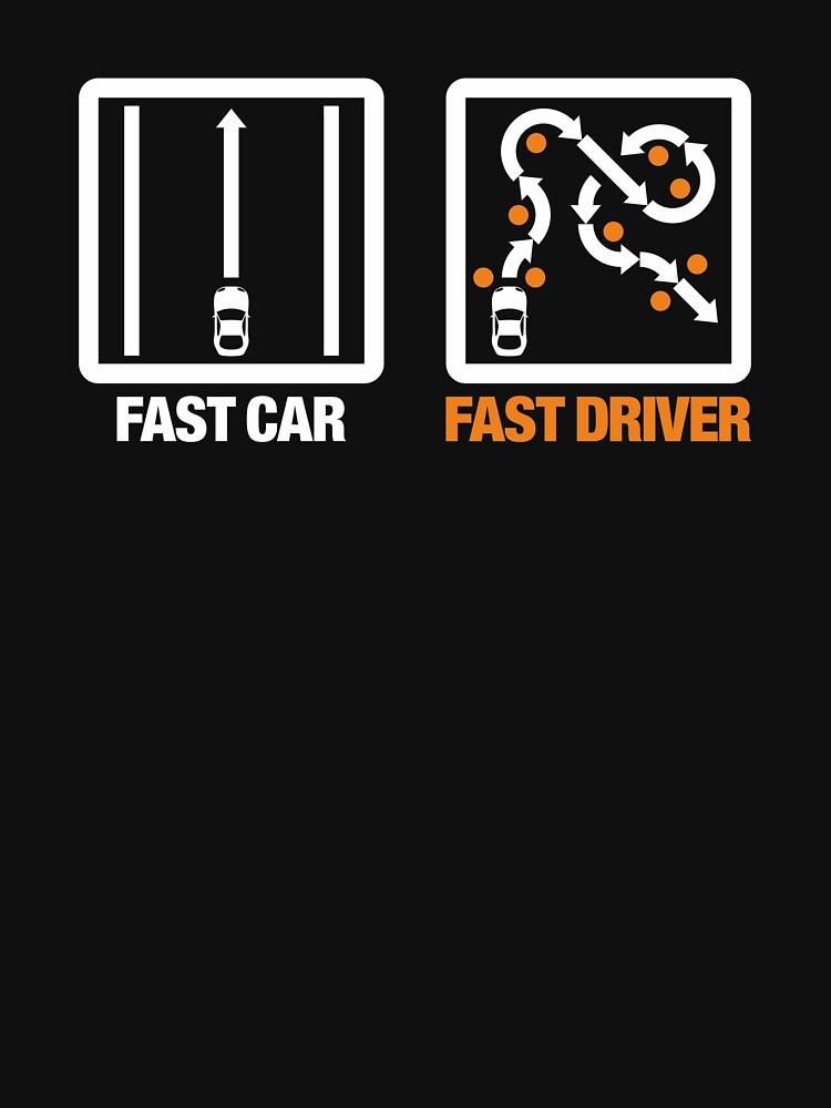 Fast Car - Fast Driver (3) | Unisex T-Shirt