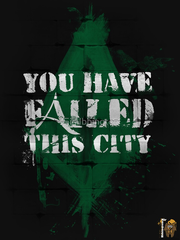 You have failed this city! | Unisex T-Shirt