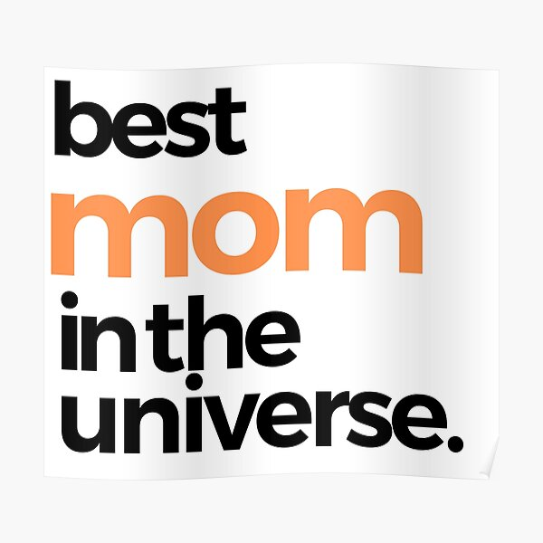 Best Mom in the Universe Poster
