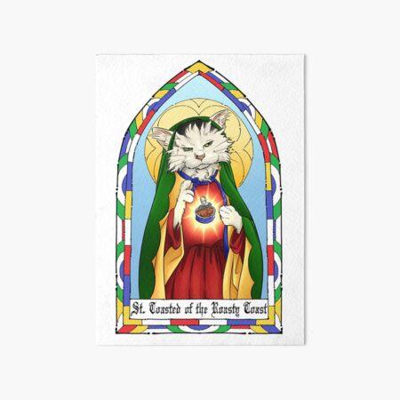 Saint Toasted Art Board Print