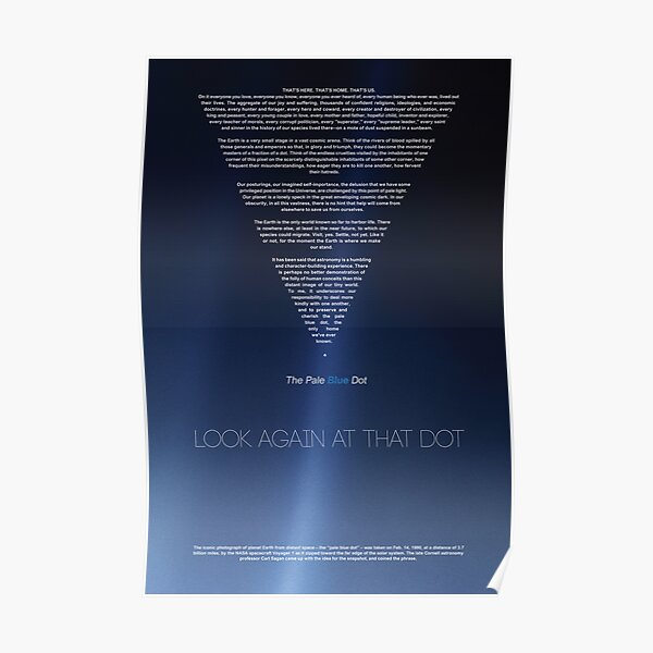 Carl Sagan American Astronomer, Pale Blue Dot - revisited 2020   Cosmos Posters & Prints Poster