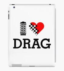 I Love DRAG (1) iPad Case/Skin