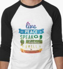 Live peace, speak kindness, dwell in possibility Men's Baseball ¾ T-Shirt