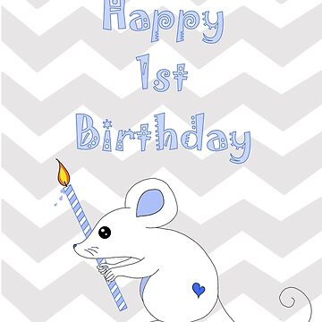 Happy 1st Birthday Mouse Card by MMEIRI1