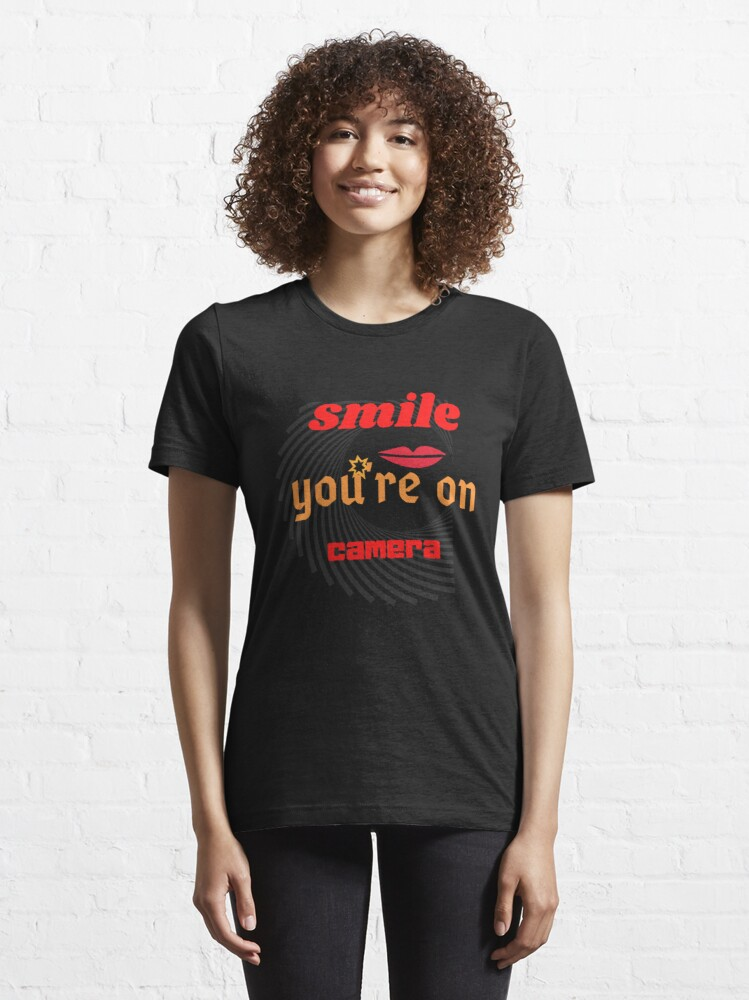Alternate view of Smile, you're on camera Classic T-Shirt Essential T-Shirt