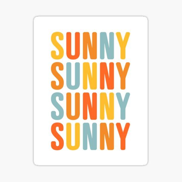 Sunny Sunny Repeat - Positive words Sticker