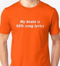 My Brain is 98% Song Lyrics T-Shirt