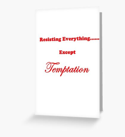 Except Temptation Greeting Card