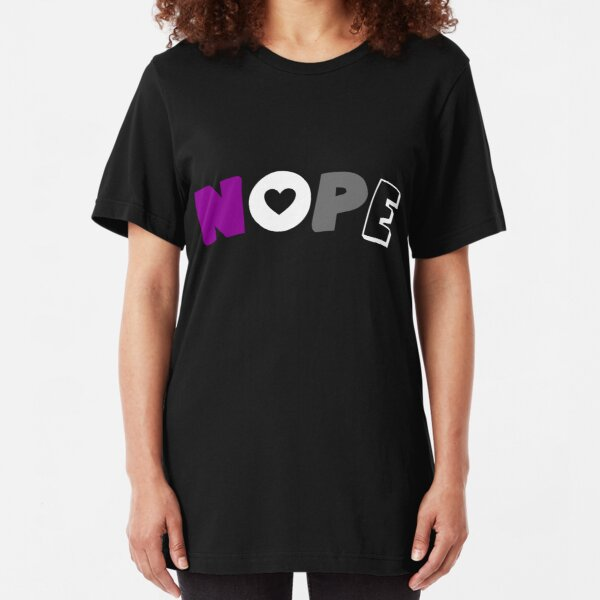 Nope (Asexual) Slim Fit T-Shirt
