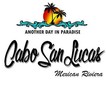 Cabo San Lucas by dejava