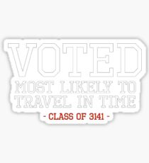 Most Likely to Time Travel Sticker