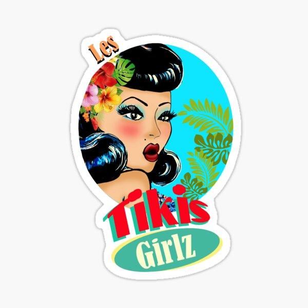 pin up les tiki girlz (TIKI EMA DESIGN © All rights reserved) Sticker