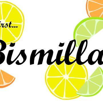 But First, Bismillah! by lolliyayya