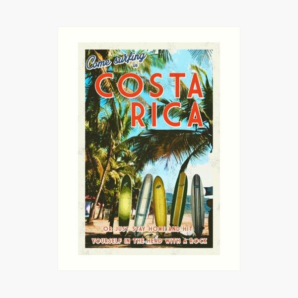 Surfing in Costa Rica isn't easy.  Art Print