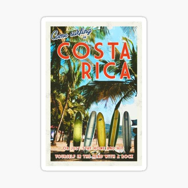 Surfing in Costa Rica isn't easy.  Sticker