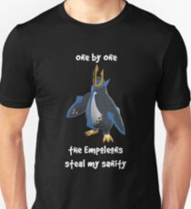 One By One - the Empoleons steal my sanity Unisex T-Shirt