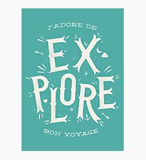 J'adore de Explore Photographic Print
