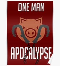 I'm a one man apocalypse Poster
