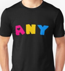 Any (Pansexual) T-Shirt