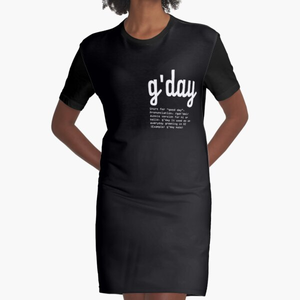 Gday Typography design. How Australians say HELLO Graphic T-Shirt Dress