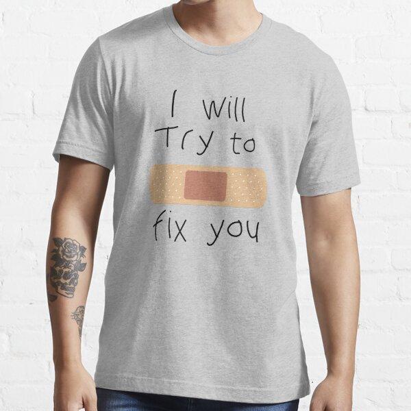 Voy a tratar de arreglarlo Camiseta esencial