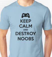 Keep Calm and Destroy Noobs T-Shirt