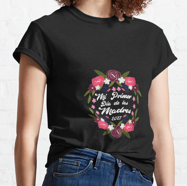 Womens Mi Primer Dia De Las Madres Mi First Mother s Day V neck Classic T-Shirt