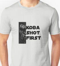 KOBA SHOT FIRST (BLACK LETTER) Unisex T-Shirt
