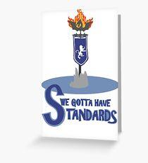 We Gotta Have Standard Daggerfall Covernant Greeting Card