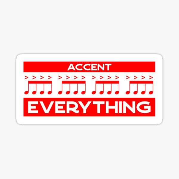 Accent Everything - Loud Sheet Music (red) Sticker