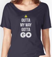 Outta My Way Gotta GO - Cool Gamer T shirt Women's Relaxed Fit T-Shirt