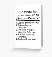 5 Things I Like - Defender Greeting Card