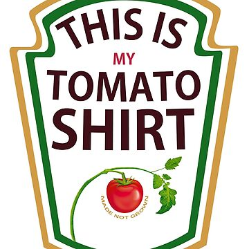 THIS IS MY TOMATO SHIRT by zoliio
