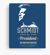 Schmidt for President #FORTHEYOUTHS Canvas Print