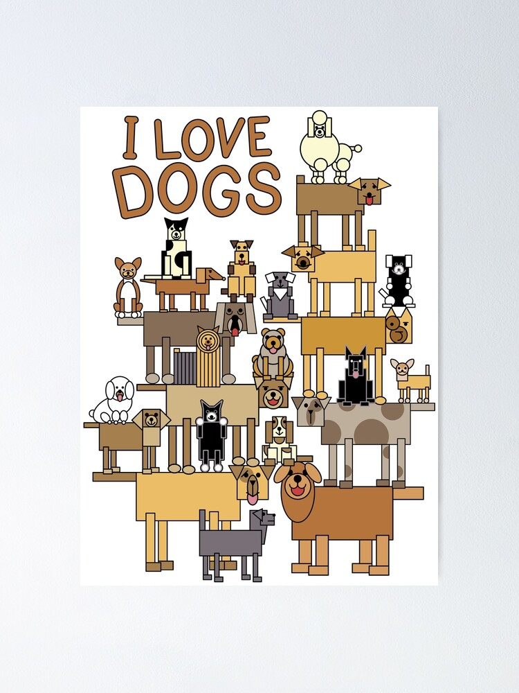 Alternate view of I Love Dogs Poster