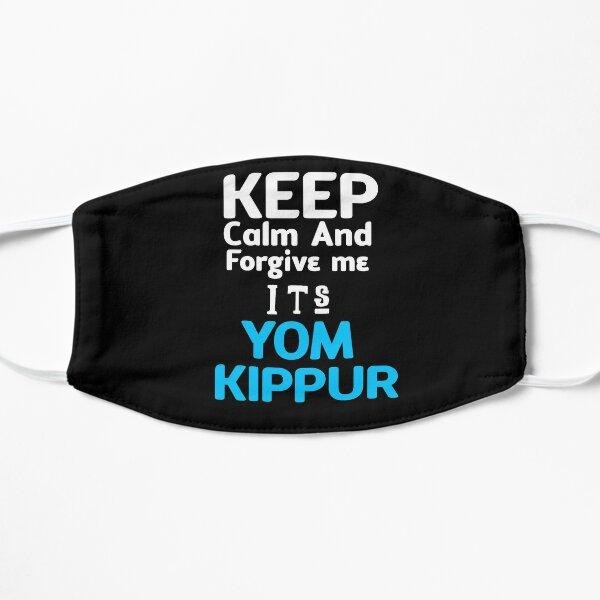Keep calm and forgive me it's Yom Kippur Flat Mask