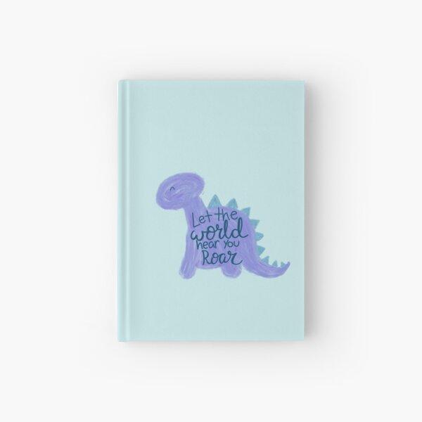 "Dino ""hear you roar""  Hardcover Journal"