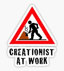 Creationist at Work (Light backgrounds) Sticker