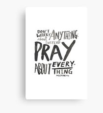 Dont Worry, Pray Canvas Print