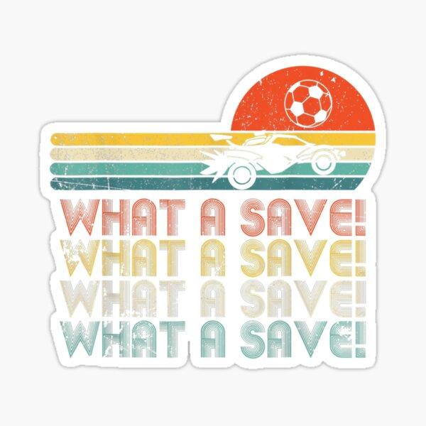 What a save Vintage Retro Rocket Soccer Car League T-Shirt Sticker