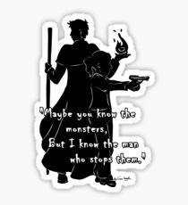 The Man Who Stops Monsters Sticker