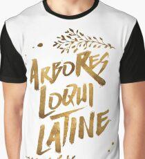 the trees speak latin Graphic T-Shirt