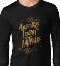 the trees speak latin Long Sleeve T-Shirt