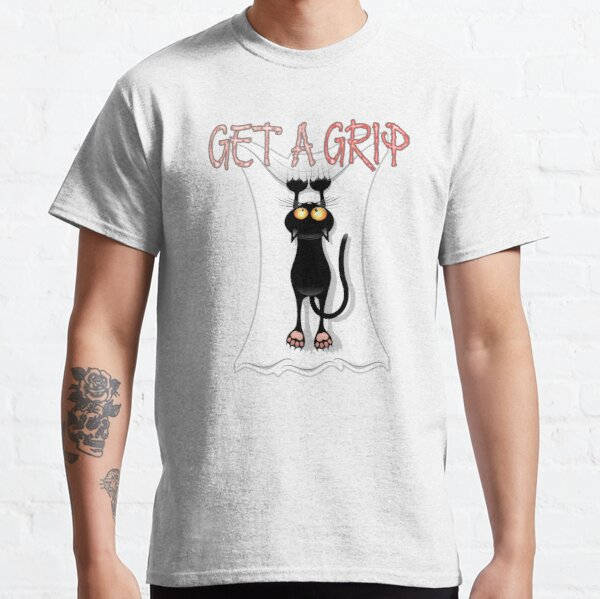 Get a Grip Classic T-Shirt