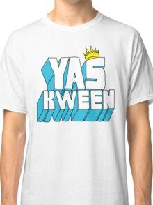 Yas Kween Classic T-Shirt